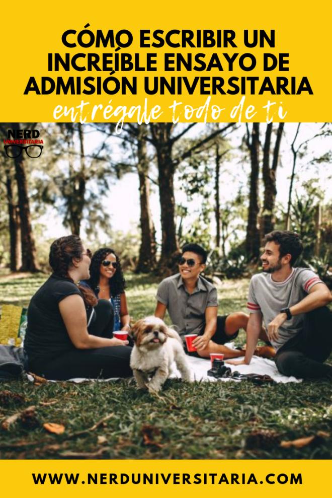 escribir un ensayo para ser admitido en la universidad