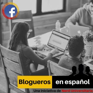 grupo en Facebook para hombres y mujeres. blogueros y blogueras en español