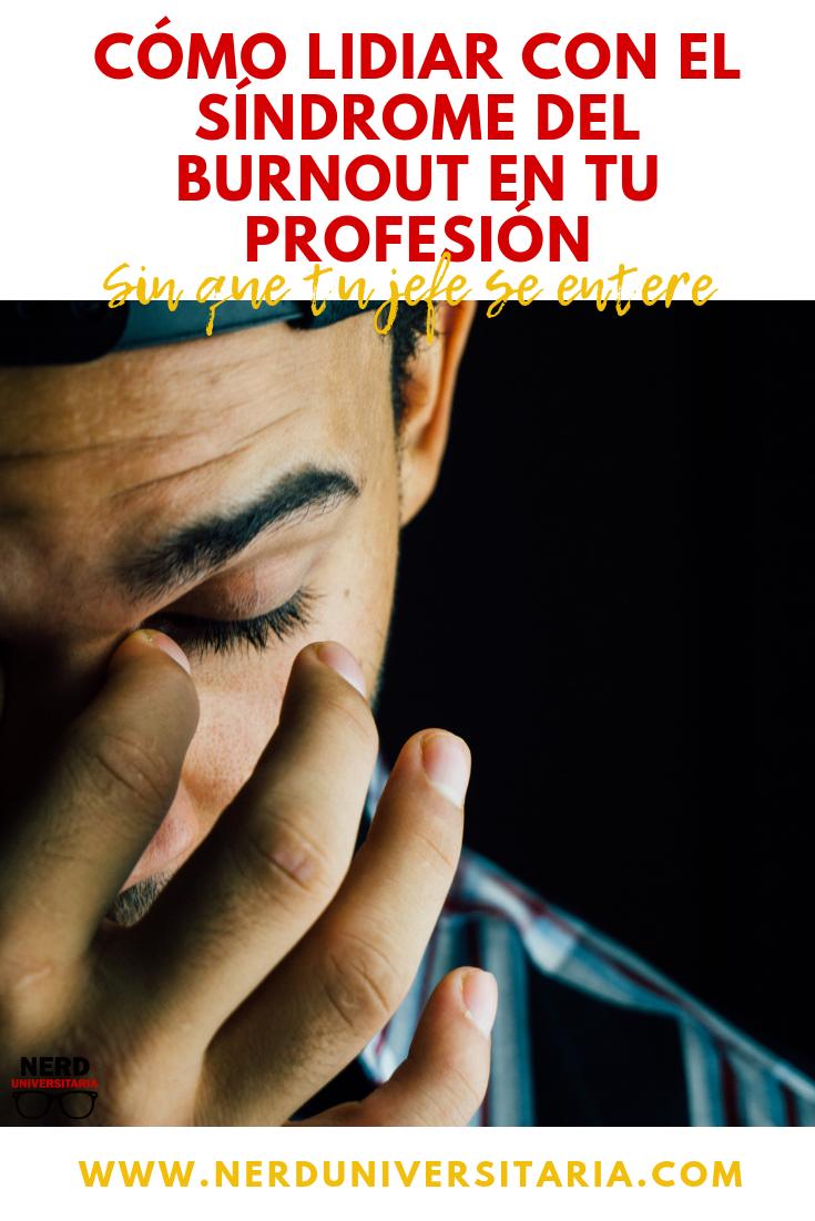 como controlar el síndrome del burnout en el ambiente laboral